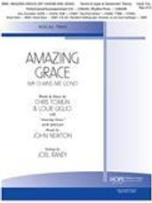 Amazing Grace (My Chains Are Gone) for Vocal Trio