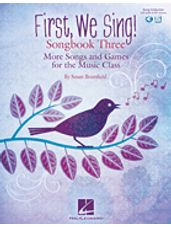 First, We Sing! Songbook Three