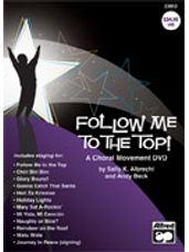 Follow Me to the Top - A Choral Movement DVD
