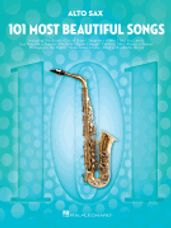 101 Most Beautiful Songs for Alto Sax