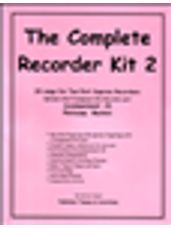 Complete Recorder Resource Kit 2