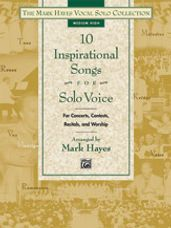 10 Inspirational Songs for Solo Voice (Medium High Book Only)