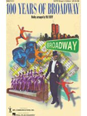 100 Years of Broadway (SATB Singer's Edition)
