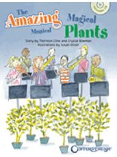 Amazing Magical Musical Plants, The