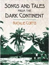 Songs and Tales from the Dark Continent [Voice]