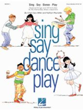 Sing Say Dance Play