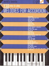 138 Easy To Play Melodies For Accordion: (WFS 27)