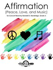 Affirmation (Peace, Love and Music)