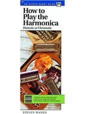How to Play the Harmonica [Harmonica]