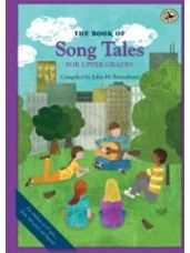 Book of Song Tales for Upper Grades, The