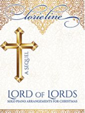 Lorie Line - Lord of Lords: A Sequel
